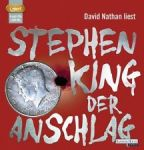 Cover Hörbuch Der Anschlag Stephen King