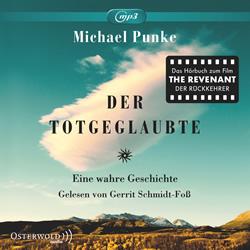Der Totgeglaubte. MichaelPunke.