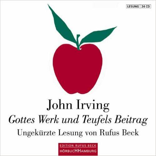 Gottes Werk und Teufels Beitrag. JohnIrving.